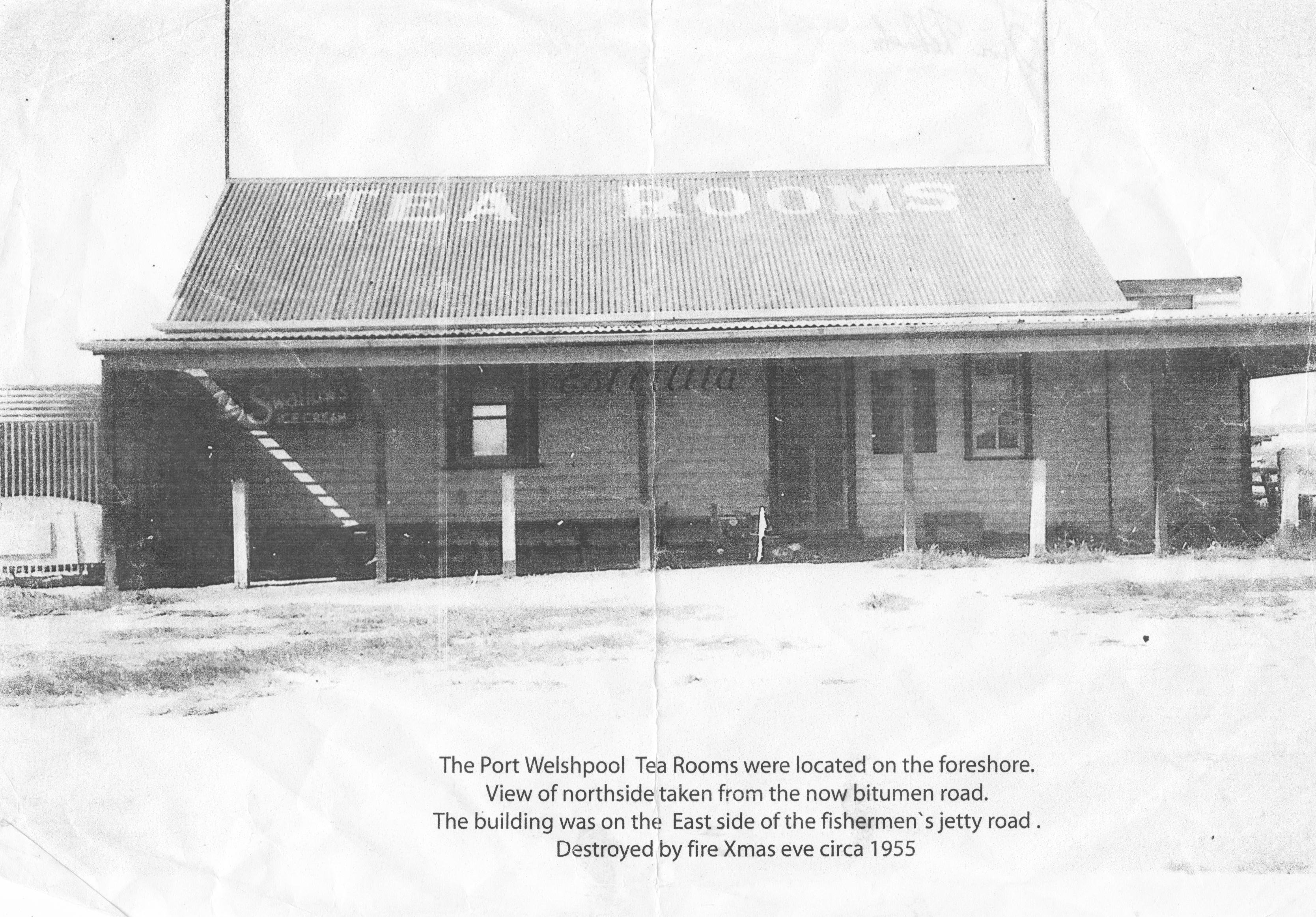 The Port Welshpool Tea Rooms were located on the foreshore.  View of northside taken from the now bitumen road.  The building was on the eastside of the fishermen's jetty road.  Destroyed by fire Xmas eve circa 1955